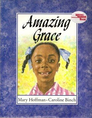 Amazing Grace by Mary Hoffman and Caroline Binch