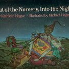 Out of the Nursery, Into the Night by Kathleen Hague