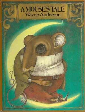 A Mouse's Tale by Wayne Anderson