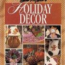 Sew-No-More Holiday Decor