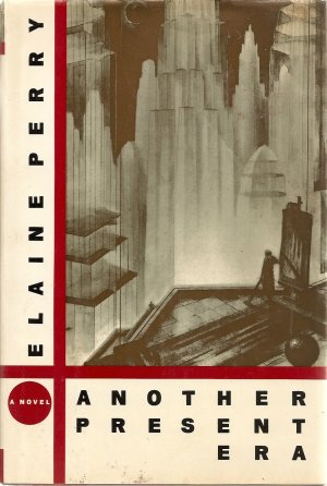 Another Present Era by Elaine Perry