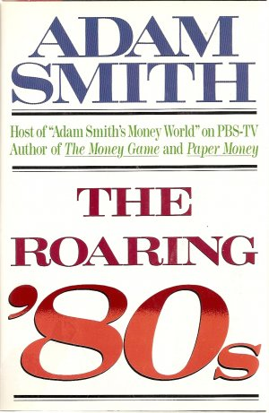 The Roaring 80's by Adam Smith