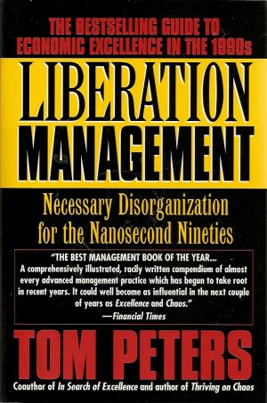 Liberation Management by Tom Peters