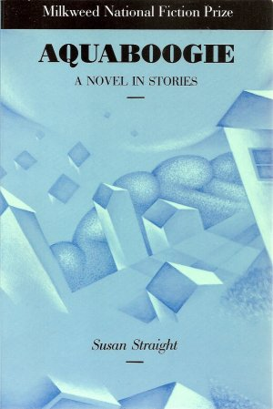 Aquaboogie: A Novel in Stories by Susan Straight