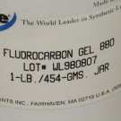 NYE FLUOROCARBON GEL 880 , 1 LB. / 454 - GMS , JAR   Lot # WL 980807
