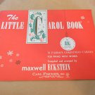 The Little Carol Book 12 Famous Christmas Songs for Piano with words
