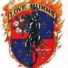 Love Burns Sticker / Decal - Art by Maxine Miller