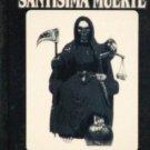 SU MAJESTAD LA SANTISMA MUERTE Y SU PODEROSO CULTO Libro