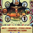 7 African Powers Tools Talisman - Amuleto 7 Herramientas 7 Potencias Africanas