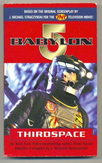 Babylon 5 Thirdspace Softcover Peter David 1998 Del Rey 1st Print
