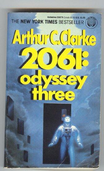 2061: Odyssey Three Arthur C. Clarke Final Chapter !