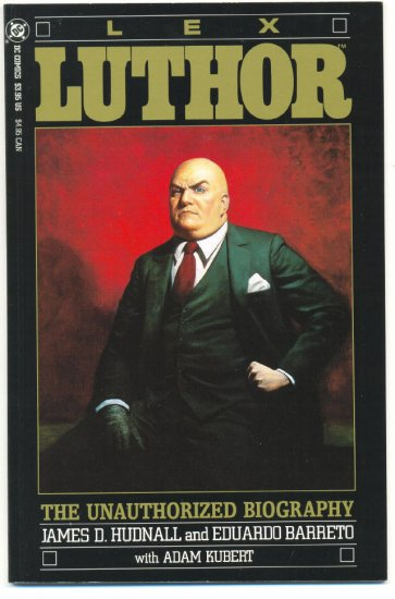 Lex Luthor The Unauthorized Biography Graphic Novel