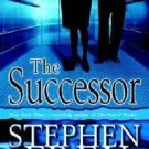 ***The Successor by Stephen W. Frey and Stephen Frey (2007, Hardcover)***LQQK