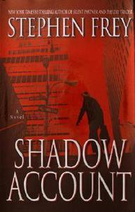 ***Shadow Account by Stephen Frey (2004, Hardcover)***LQQK