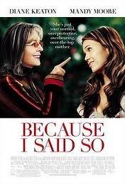 ***Because I Said So (DVD, 2007, Full Frame)***LQQK