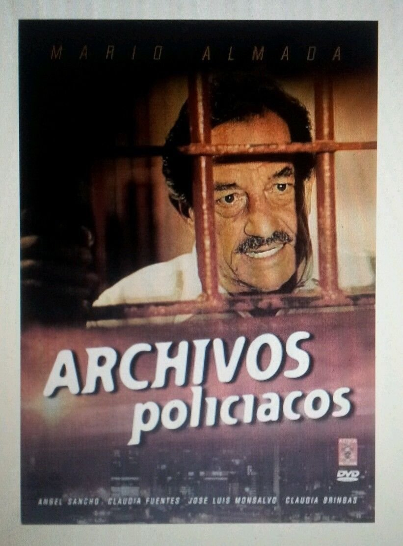 Archivos Policiacos Mario Almada