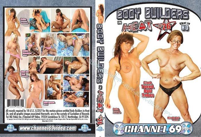 Body Builders In Heat # 26 (DVD) Channel 69 HARDBODY MUSCULAR MUSCLE GIRLS NEW