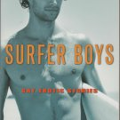 SURFER BOYS {ADULT BOOK } GAY EROTIC STORIES 2009 EDITED BY NEIL PLAKCY