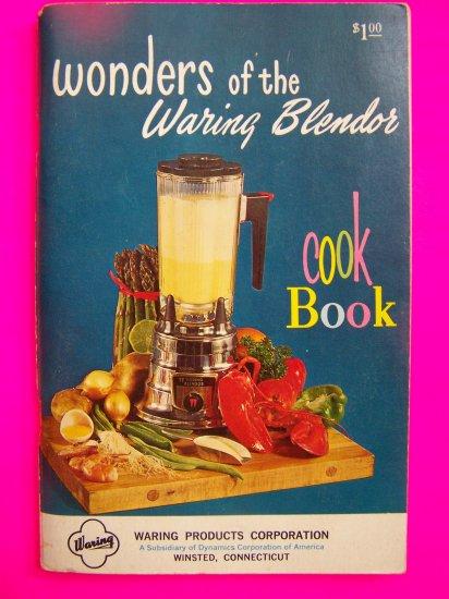 Vintage Wonders of the Waring Blendor Manual and Cook book Country Cooking Cookbook Recipe Blender