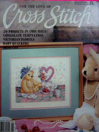 For the Love of Cross Stitch Pattern Magazine 20 Patterns March 1992 Victorian Floral Tea Party