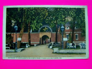 Antique  1918 Postcard Entrance to Confederate Soldiers Home Pikesville Baltimore Maryland MD