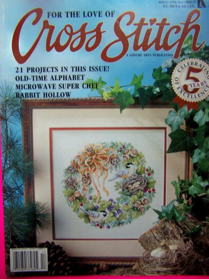 For the love of Cross Stitch Pattern Magazine 9 1992 Leisure Arts 21 Patterns