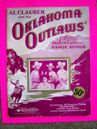 SALE $20  1930s Wild West Cowboy Music SongBook Oklahoma Outlaws Vintage Trail Songs Al Clauser