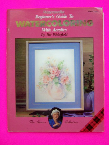 Learn How To Paint Acrylics Beginners Painting Book Watercoloring Art Artist Pat Wakefield