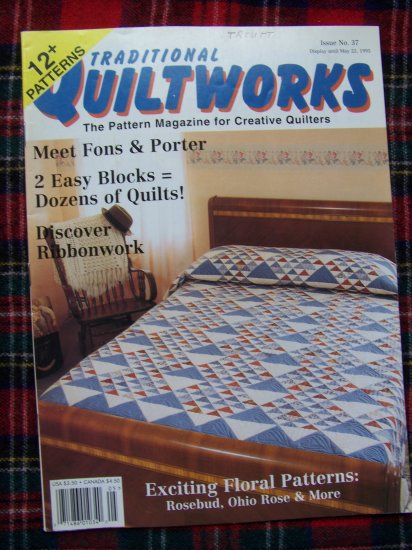 Traditional Quiltworks Quilting Pattern Magazine 37 May 1995 Baby Hearts Ohio Rose Rainbow