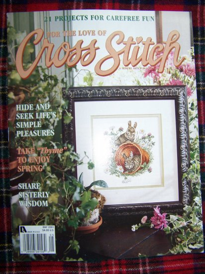 For The Love Of Cross Stitch Pattern Magazine May 2001 Patterns 21 Projects