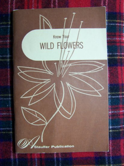 Vintage 60's Learn to Identify Wild Flowers Book Pictures & Wildflower Description
