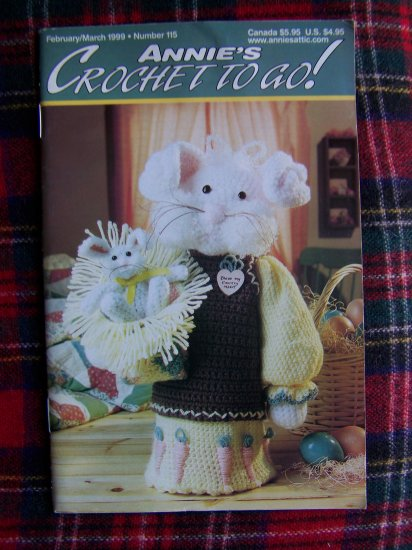 Annie's Crochet To Go February March 1999 Book # 115 Crocheting Patterns