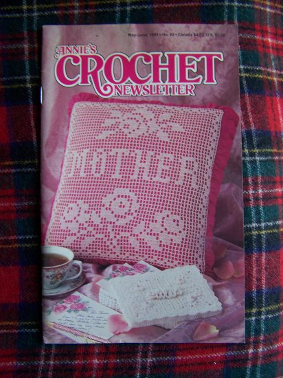 Annie's Crochet Newsletter Pattern Book 63 MAy June 1993 Crocheting Patterns