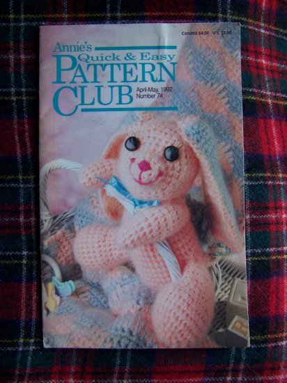 Quick & Easy Pattern Club April May 1992 Annie's Needlework Patterns # 74