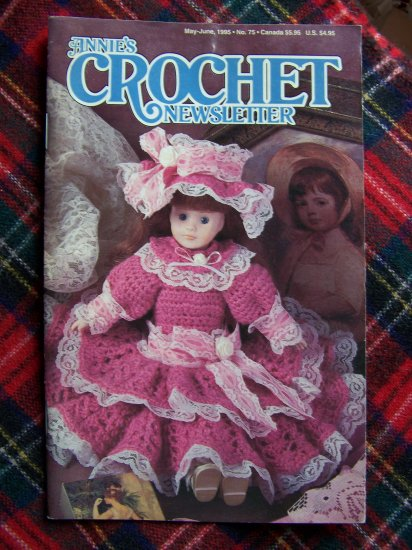 Annies Crochet Newsletter Pattern Book # 75 Crocheting Patterns May June 1995