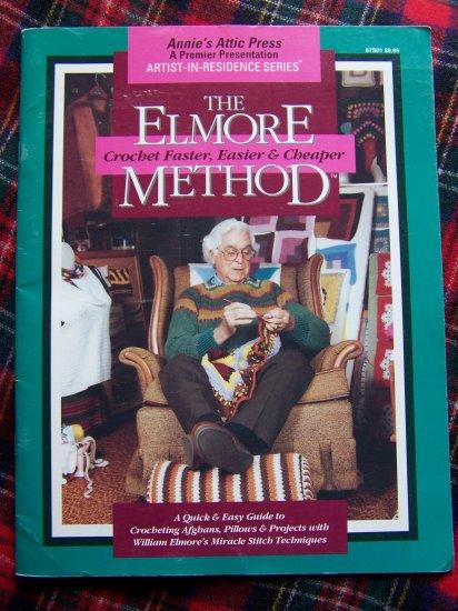 Elmore Method of Crochet Faster Easier Cheaper Book Easy Crocheting Techniques Instructions