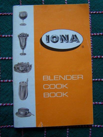 1960's Vintage Iona Blender Cookbook Instruction Manual Recipe Cook Book