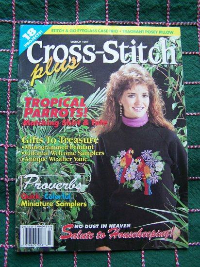 1 Penny USA S&H March 1994 Cross Stitch Plus Back Issue Pattern Magazine