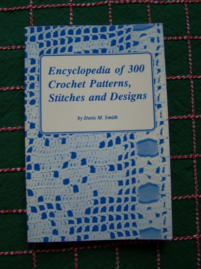 Vintage 1988 Learn How To Crochet Patterns Book of 300 Patterns Stitches Designs