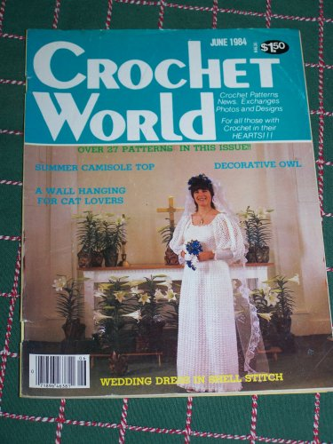 VTG 1984 Crochet World Magazine 27 Patterns