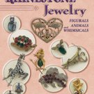 RHINESTONE JEWELRY, FIGURALS, ANIMALS & WHIMSICALS Identification & Values