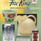 ANCHOR HOCKING'S FIRE-KING & MORE ID & Values 3rd Ed.