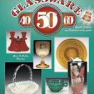 COLLECTIBLE GLASSWARE From The 40s, 50s, And 60s 8th Ed