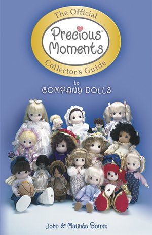 The Official PRECIOUS MOMENTS  Guide to COMPANY DOLLS