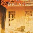 LEARNING TO BREATH BY KAREN WHITE IN SOFT COVER - GOOD CONDITION - FREE SHIPPING