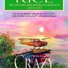 CRAZY IN LOVE - BY LUANNE RICE - PAPERBACK INCLUDES FREE SHIPPING