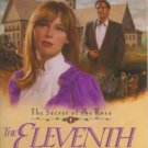 THE ELEVENTH HOUR -THE SECRET OF THE ROSE #1- BY MICHAEL PHILLIPS IN SOFT COVER