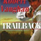 TRAILBACK BY ROBERT VAUGHAN IN PAPERBACK - USED GOOD CONDITION - FREE SHIPPING