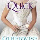 OTHERWISE ENGAGED BY AMANDA QUICK IN SOFT COVER WITH FREE SHIPPING
