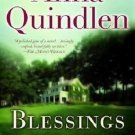 BLESSINGS BY ANNA QUINDLEN IN SOFT COVER GOOD CONDITION - FREE SHIPPING
